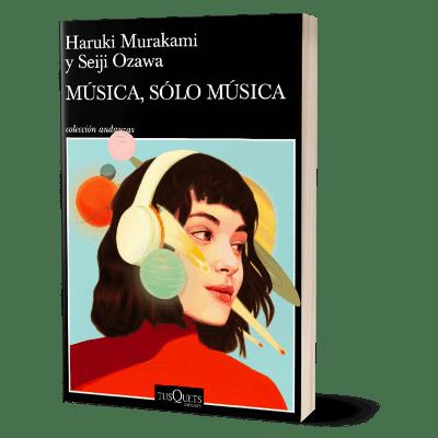 Portada del libro Música solo música de Haruki Murakami