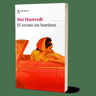 Portada del libro El verano sin hombres de Siri Hustveth