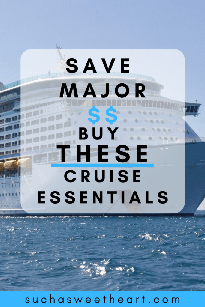 Save major cash Buy these Cruise essentials.