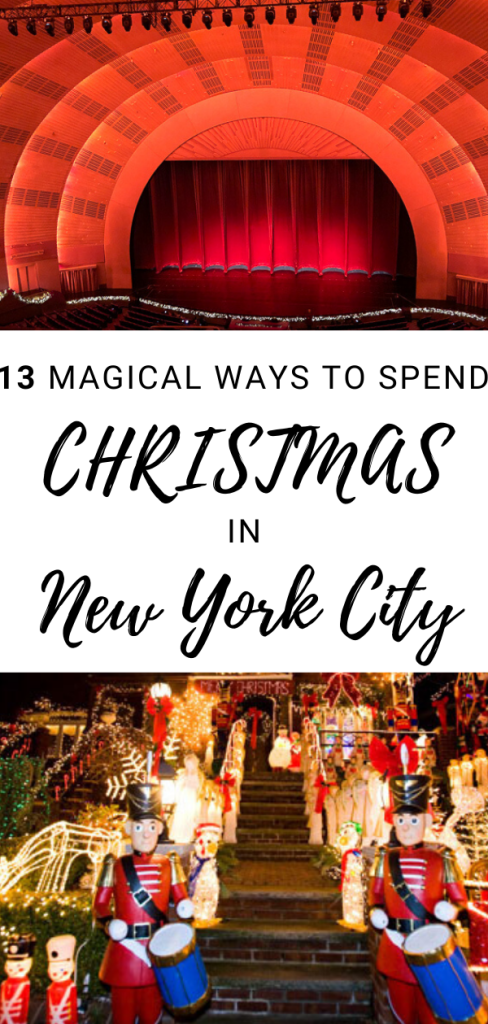 13 Magical Ways to Spend Christmas in New York City.