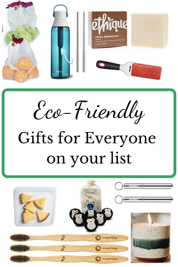 eco-friendly gifts for everyone on your list.