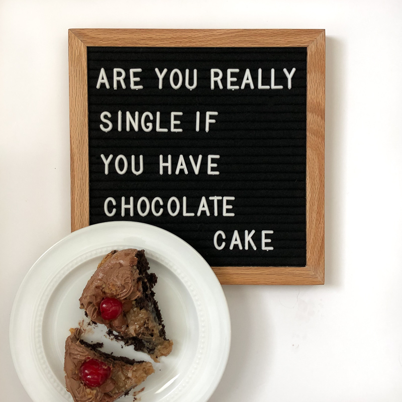 Are you really single if you have chocolate cake?