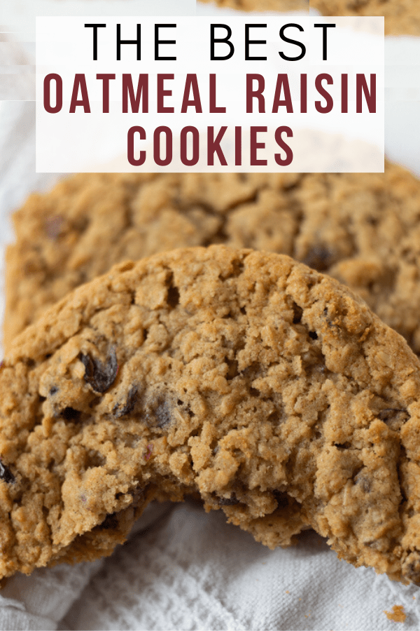 The Best Oatmeal Raisin Cookies Pinterest pin
