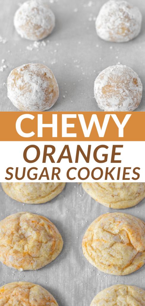 Chewy Orange Sugar Cookies Pinterest Pin.