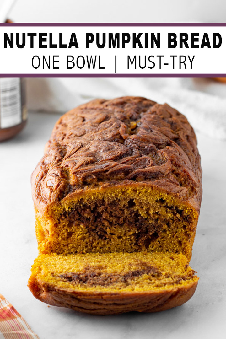 Nutella Pumpkin Bread Pinterest Pin.
