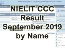 Download NIELIT CCC Result September 2019 by name or by roll number or by Application number using the help of this website.
