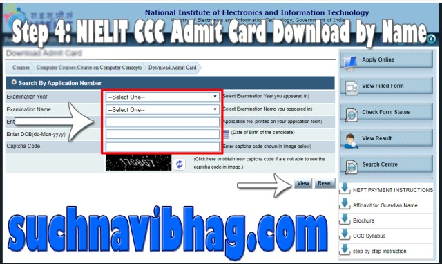 Step 4 - NIELIT CCC Admit Card April 2021 download by Name and exam date from student.nielit.gov.in