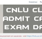 CLAT Admit Card 2021 & New Exam Date Consortium (CNLU)
