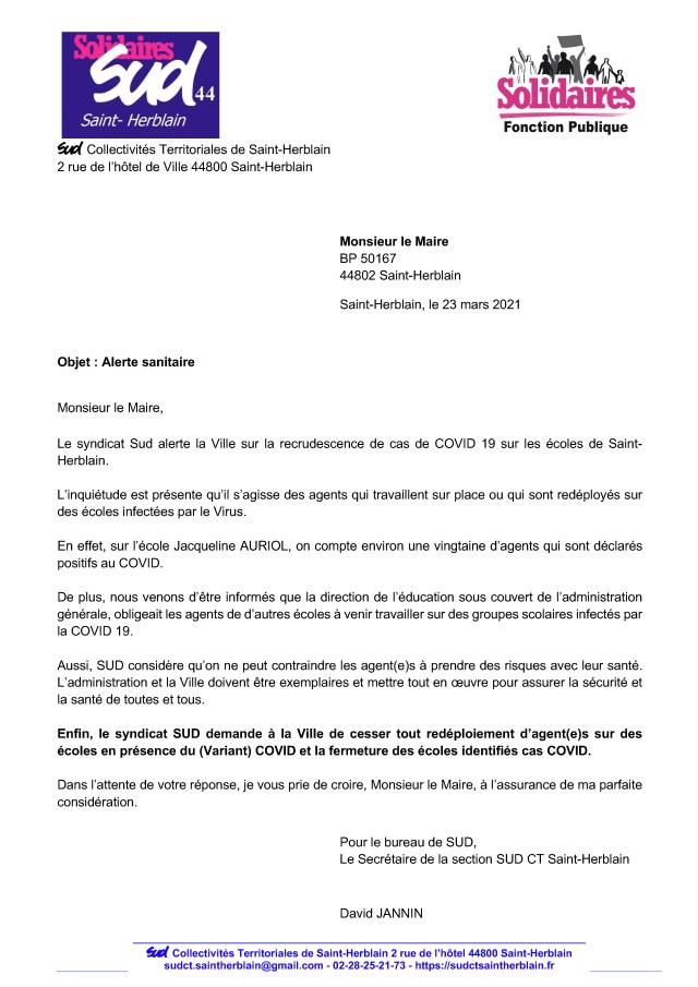 Le syndicat Sud alerte la Ville sur la recrudescence de cas de COVID 19 sur les écoles de Saint-Herblain et demande à la Ville de cesser tout redéploiement d'agent(e)s sur des écoles en présence du (Variant) COVID et la fermeture des écoles identifiés cas COVID.