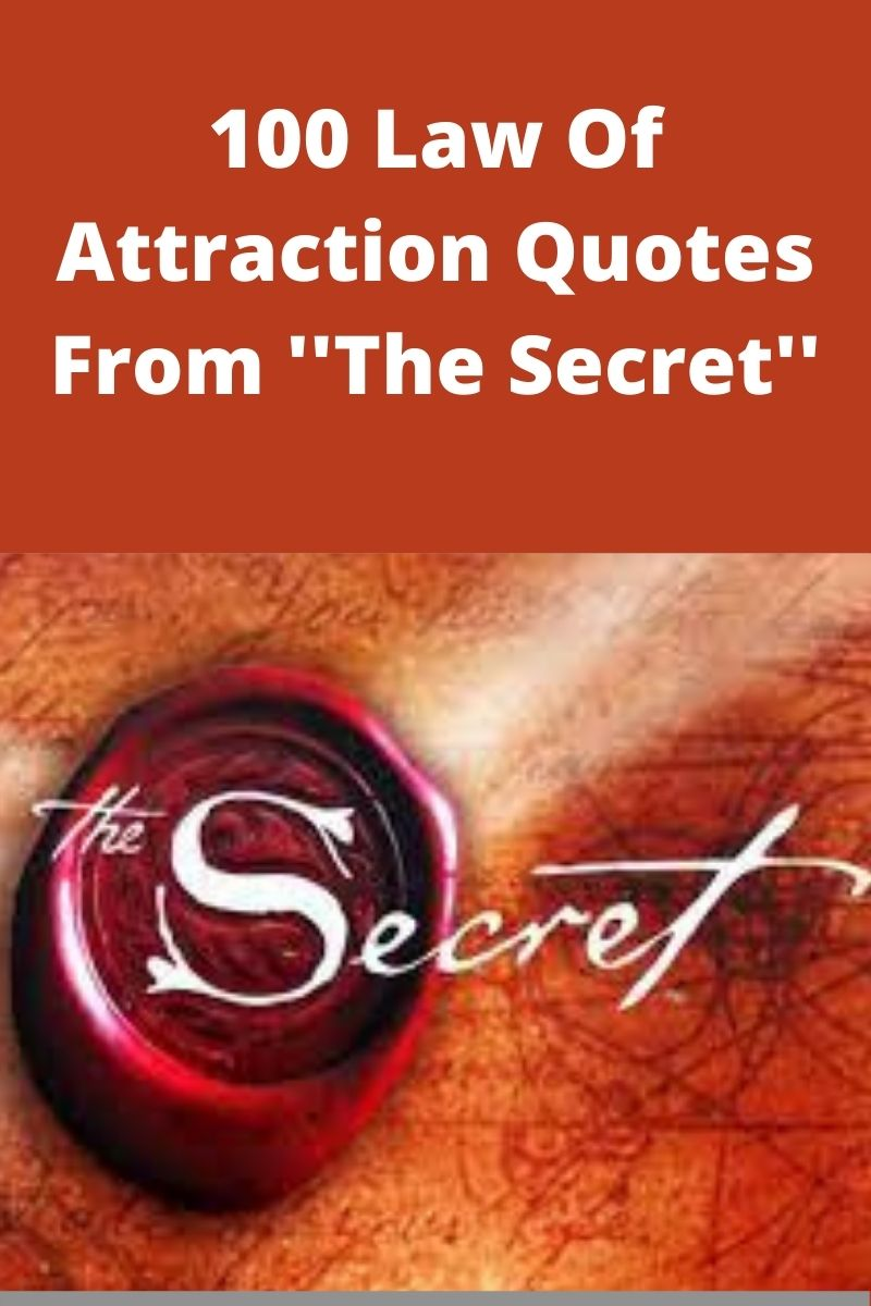 100 Law Of Attraction Quotes From ''The Secret''