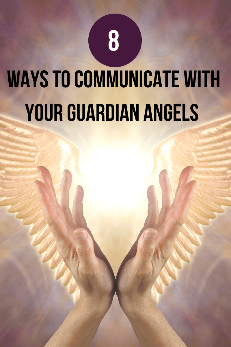 Ways to Communicate with your Guardian Angels
