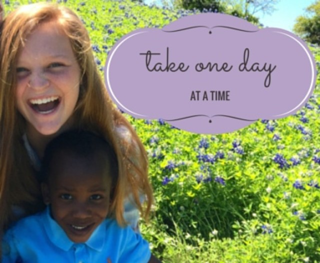 take oneday at a time