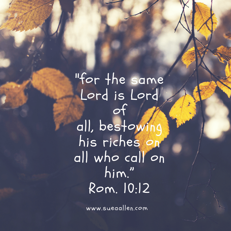 for the same Lord is Lord of all, bestowing his riches on all who call on him.""