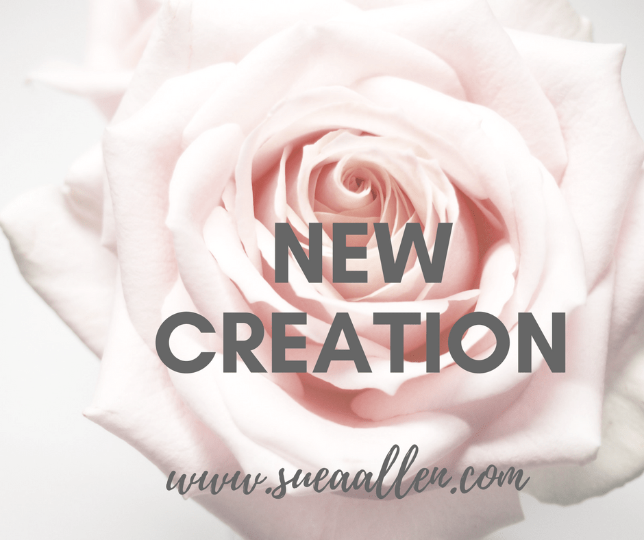 What Does It Mean To Be A New Creation?