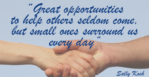 Opportunitiy to Help Quote Sally Koch Newsletter