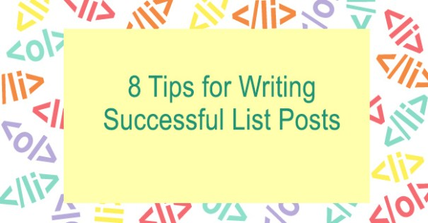 Tips For Writing Success List Posts