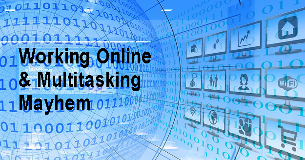 Working Online & Multitasking Mayhem text, digital bacground