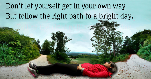 Follow the right direction quote