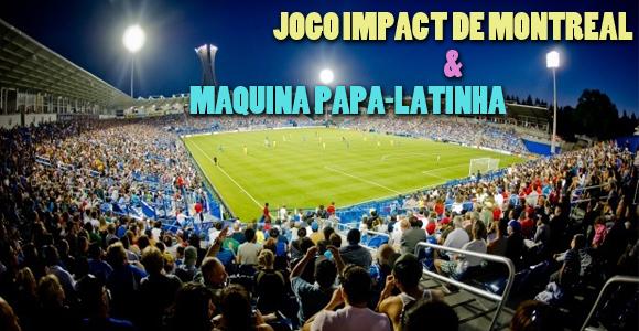 """TV #SB Vlog:: Jogo Impact de Montréal & Máquina """"Papa-Latinha"""""""