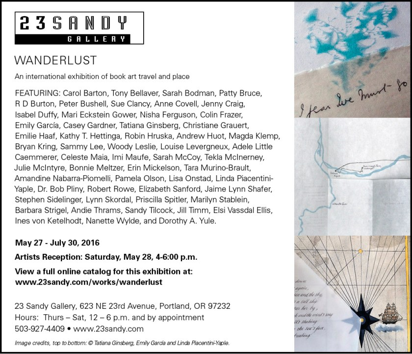 "card about the artist book exhibit ""Wanderlust"" at the 23 Sandy Gallery"