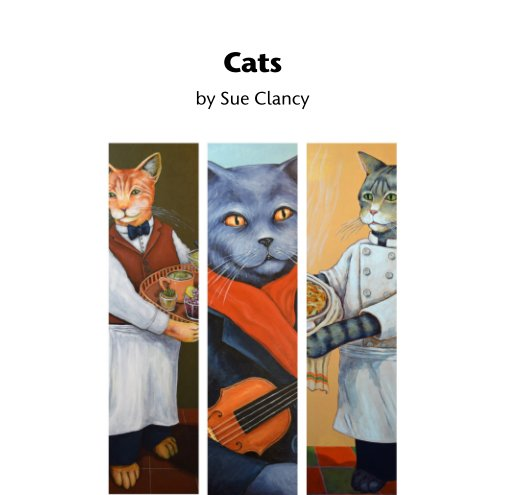 Cats By Sue Clancy2