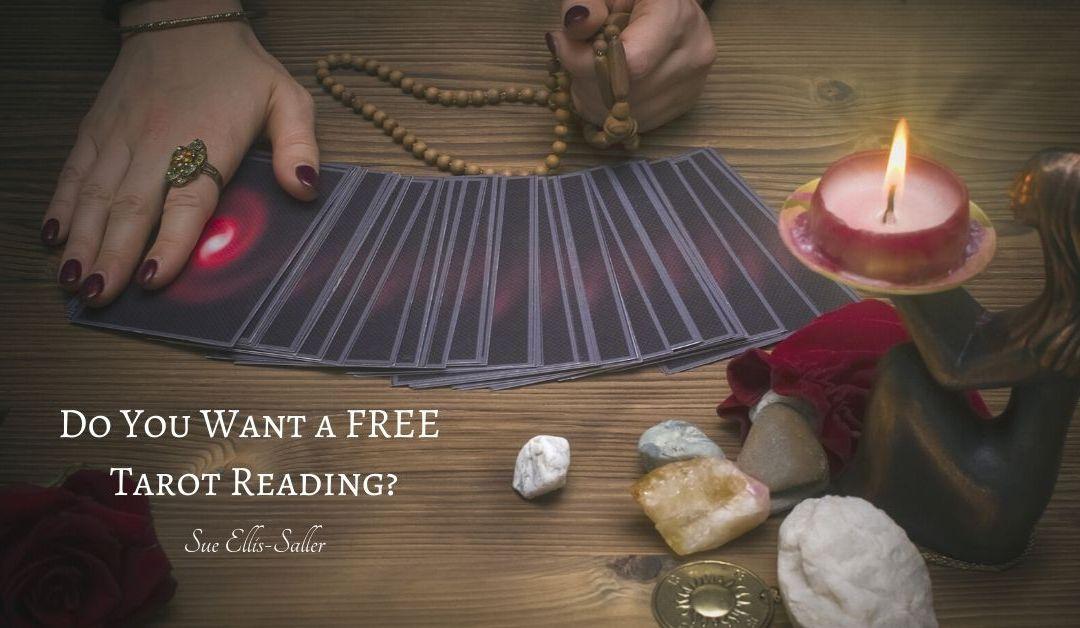 Want a FREE Tarot Reading?