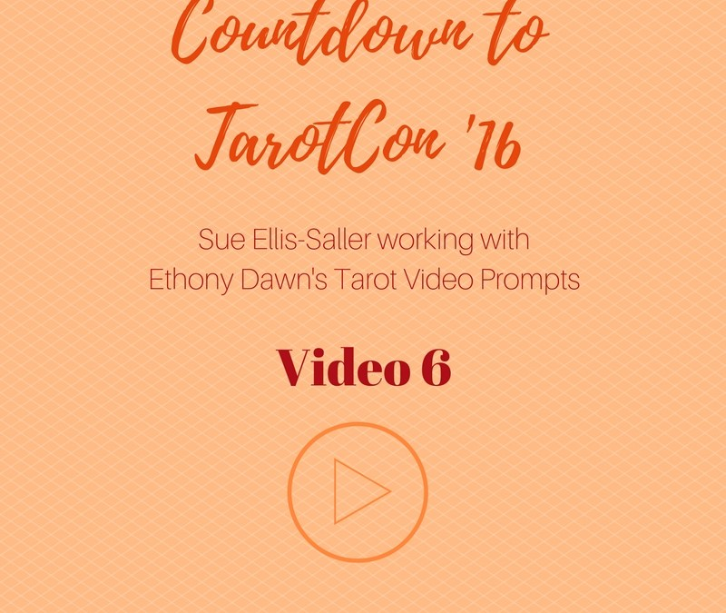 Tarot Video Challenge Day 6