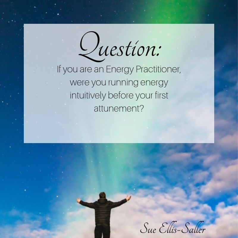 Are you an Energy Healer? Did you start working with energy before any formal training?