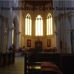12 Hour Sabbaticals Can Be Successful