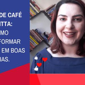 LIVE – Filtro de Café Mellita – transforme críticas em boas ideias