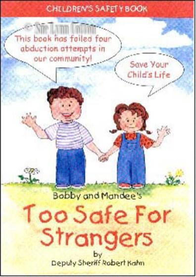 Too Safe Strangers