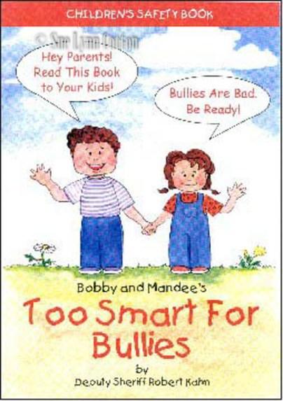 Too Smart Bullies