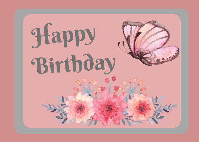 Digital happy birthday card design made in Canva. This can be printed or sent digitally.