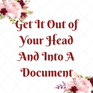 Manage your mindset and get that story in your head onto paper or a word document.