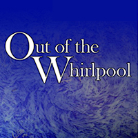 Out of the Whirlpool thumbnail