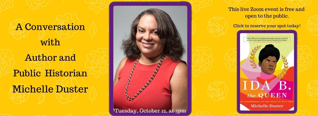 Join a conversation with Ida B. Wells' great-granddaughter Michelle Duster