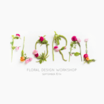 Announcing the first Sugar & Cloth floral workshop!