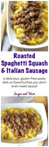 Roasted Spaghetti Squash and Italian Sausage | Sugar and Wine