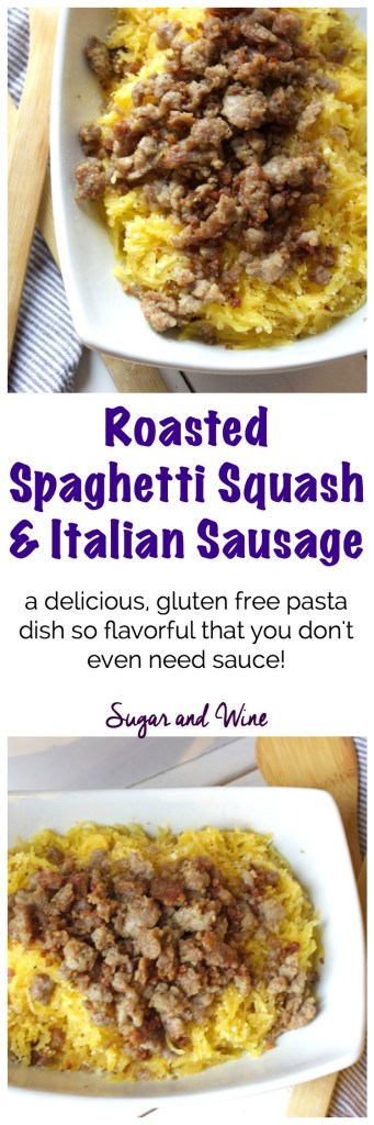 Roasted Spaghetti Squash and Italian Sausage | Sugar and Wine