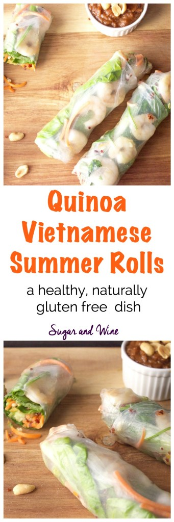 Quinoa Vietnamese Summer Rolls | Sugar and Wine