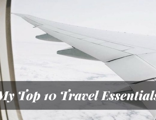 My Top Ten Travel Essentials