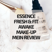 Essence Fresh & Fit Awake Makeup - mein Review