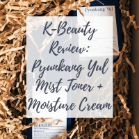 [ENG] K-Beauty Review: Pyunkang Yul Mist Toner + Moisture Cream