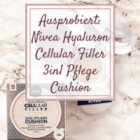 [GER] Ausprobiert: Nivea Hyaluron Cellular Filler 3in1 Pflege Cushion