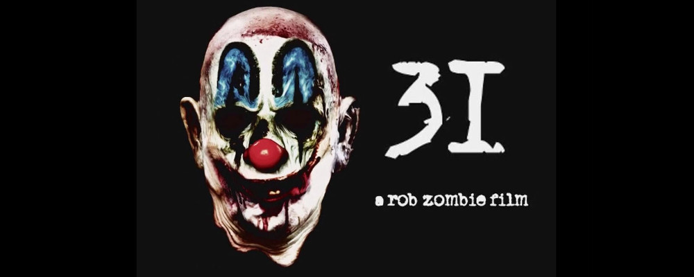31 di Rob Zombie un delirante bagno di sangue featured