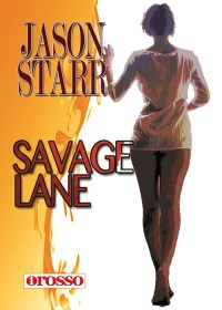 Savage-lane-di-jason-starr-recensione