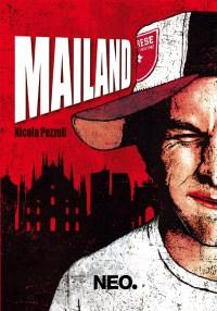 Mailand di Nicola Pezzoli, copertina