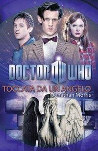 Doctor Who - Toccato da un Angelo, la recensione