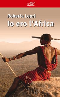 Io-ero-l-Africa-recensione+