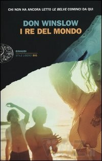 Fra belve e re del mondo, fra libri e cinema (Don Winslow)